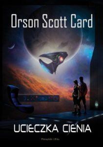 Ucieczka cienia 211x300 - Ucieczka cienia Orson Scott Card