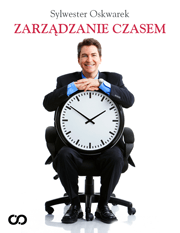 Zarzadzanie czasem - Zarządzanie czasem Sylwester Oskwarek