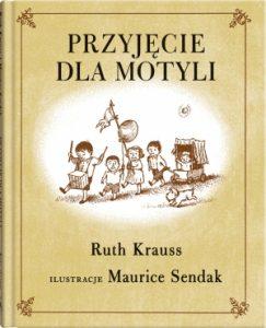 Przyjecie dla motyli 243x300 - Przyjęcie dla motyli Ruth Krauss