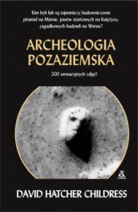 Archeologia pozaziemska 195x300 - Archeologia pozaziemska David Hatcher Childress