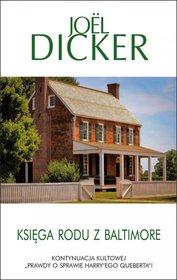 Ksiega rodu z Baltimore - Księga rodu z Baltimore  Joel Dicker