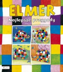 Elmer. Najlepsze przygody - Elmer. Najlepsze przygody David McKee