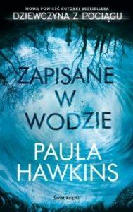 Zapisane w wodzie 189x300 - Zapisane w wodzie Paula Hawkins