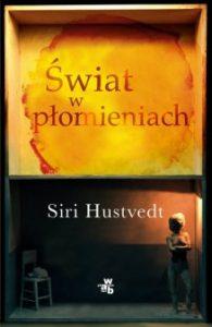 swiat w plomieniach 195x300 - Świat w płomieniach Siri Hustvedt