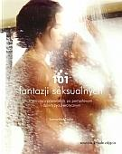 101 fantazji seksualnych - 101 fantazji seksualnych. Inspirujący przewodnik Samantha Taylor