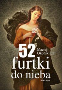 52 furtki do nieba 208x300 - 52 furtki do nieba Maciej Okoński OP