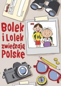 Bolek i Lolek zwiedzaja Polske 213x300 - Bolek i Lolek zwiedzają Polskę Zuzanna Kiełbasińska, Anna Nowacka