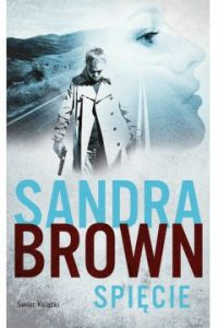 Spiecie 200x300 - Spięcie Sandra Brown