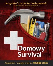 Domowy survival - Domowy survival Krzysztof Lis  Artur Kwiatkowski