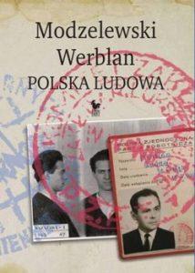 Modzelewski Werblan 214x300 - Modzelewski - Werblan. Polska Ludowa Robert Walenciak