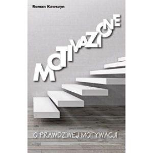 Motivazione. O prawdziwej motywacji Roman Kawszyn 300x300 - Motivazione. O prawdziwej motywacji Roman Kawszyn