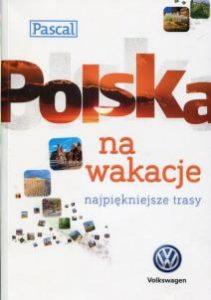 Polska na wakacje 211x300 - Polska na wakacje. Najpiękniejsze trasy