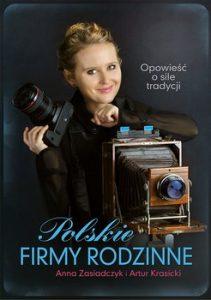 Polskie firmy rodzinne 211x300 - Polskie firmy rodzinne Artur Krasicki Anna Zasiadczyk