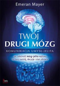 Twoj drugi mozg 211x300 - Twój drugi mózg Emeran Mayer