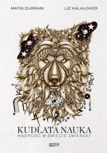 Kudlata nauka 209x300 - Kudłata nauka Mądrość w świecie zwierząt Matin Durrani   Liz Kalaugher
