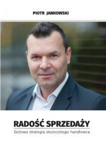 Radosc Sprzedazy Piotr Jankowski 211x300 - Radość Sprzedaży Piotr Jankowski