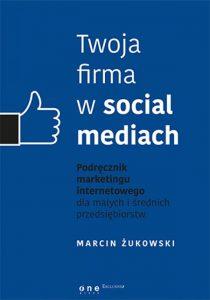 Twoja firma w social mediach 210x300 - Twoja firma w social mediach Marcin Żukowski