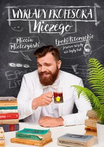 Wyklady profesora Niczego 212x300 - Wykłady profesora Niczego Mieciu Mietczyński