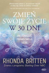 Zmien swoje zycie w 30 dni 202x300 - Zmień swoje życie w 30 dni Rhonda Britten