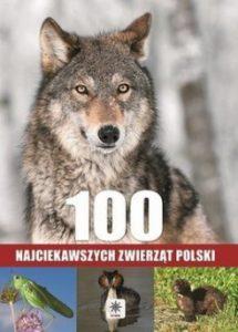 100 najciekawszych zwierzat Polski 215x300 - 100 najciekawszych zwierząt Polski Anna Przybyłowicz, Łukasz Przybyłowicz