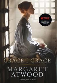 Grace i Grace - Grace i Grace Margaret Atwood