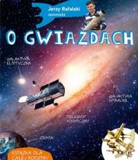 Jerzy Rafalski opowiada o gwiazdach - Jerzy Rafalski opowiada o gwiazdach