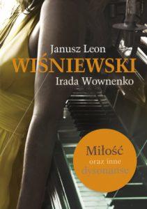 Milosc oraz inne dysonanse 211x300 - Miłość oraz inne dysonanse Janusz L Wiśniewski
