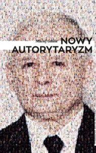 Nowy autorytaryzm 189x300 - Nowy autorytaryzm Maciej Gdula