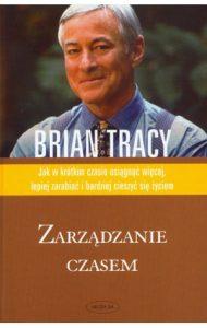 Zarzadzanie czasem 190x300 - Zarządzanie czasem Brian Tracy