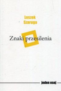 Znaki przesilenia 201x300 - Znaki przesilenia Leszek Szaruga