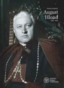 August Hlond 220x300 - August Hlond 1881-1948 Łukasz Kobiela