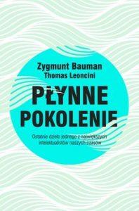 Plynne pokolenie 198x300 - Płynne pokolenie Zygmunt Bauman Thomas Leoncini