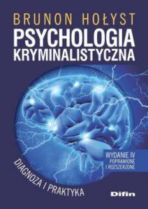Psychologia kryminalistyczna 212x300 - Psychologia kryminalistycznaBrunon Hołyst