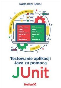 Testowanie aplikacji Java za pomoca JUnit 210x300 - Testowanie aplikacji Java za pomocą JUnit Radosław Sokół