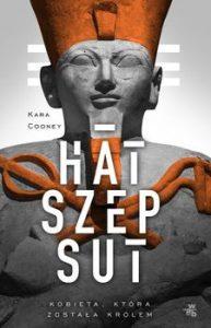 Hatszepsut 193x300 - Hatszepsut Kobieta która została królem Kara Cooney