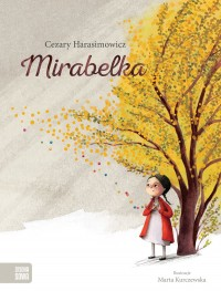 Mirabelka - Mirabelka Cezary Harasimowicz