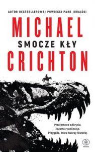 Smocze kly 189x300 - Smocze kły Michael Crichton