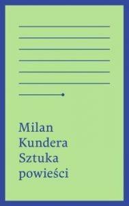 Sztuka powiesci 189x300 - Sztuka Powieści Milan Kundera