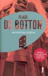 Architektura szczescia 189x300 - Architektura szczęścia Alain Botton