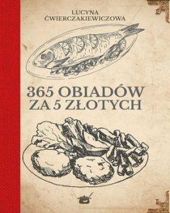 365 obiadow za piec zlotych 240x300 - 365 obiadów za pięć złotychLucyna Ćwierczakiewiczowa