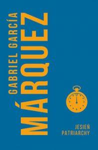 Jesien patriarchy 196x300 - Jesień patriarchy Gabriel Garcia Marquez