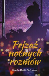 Pejzaz nocnych rozmow 196x300 - Pejzaż nocnych rozmówWanda Majer-Pietraszak