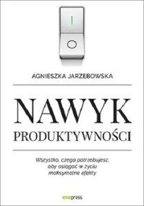 Nawyk produktywnosci 210x300 - Nawyk produktywności Agnieszka Jarzębowska