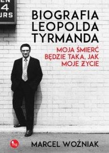 Biografia Leopolda Tyrmanda 213x300 - Biografia Leopolda Tyrmanda Moja śmierć będzie taka jak moje życieMarcel Woźniak