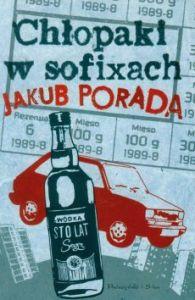 Chlopaki w sofixach 195x300 - Chłopaki w sofixach Jakub Porada
