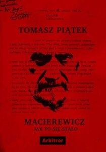 Macierewicz 210x300 - Macierewicz Jak to się stało Tomasz Piątek