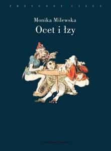 Ocet i lzy 221x300 - Ocet i łzyMonika Milewska