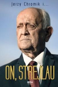 On Strejlau 201x300 - On Strejlau Andrzej Strejlau Jerzy Chromik