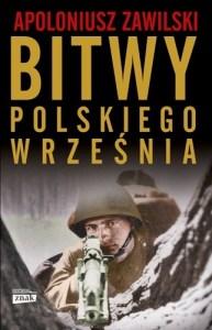 Bitwy polskiego wrzesnia 193x300 - Bitwy polskiego września  Apoloniusz Zawilski