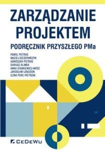 Zarzadzanie projektem 211x300 - Zarządzanie projektem Podręcznik przyszłego Pma Agnieszka Pietras Paweł Pietras Maciej Szczepańczyk